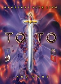 Cover Toto - Greatest Hits Live... And More [DVD]